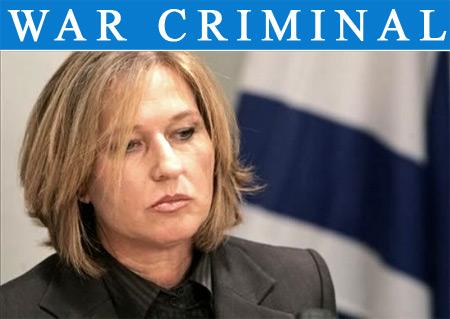tzipi-livni-israeli-war-criminal